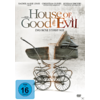 (Horror) House of Good and Evil - Das Böse stirbt nie