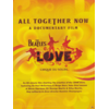 (Dokumentationen) All Together Now (Love) - A Documentary Film